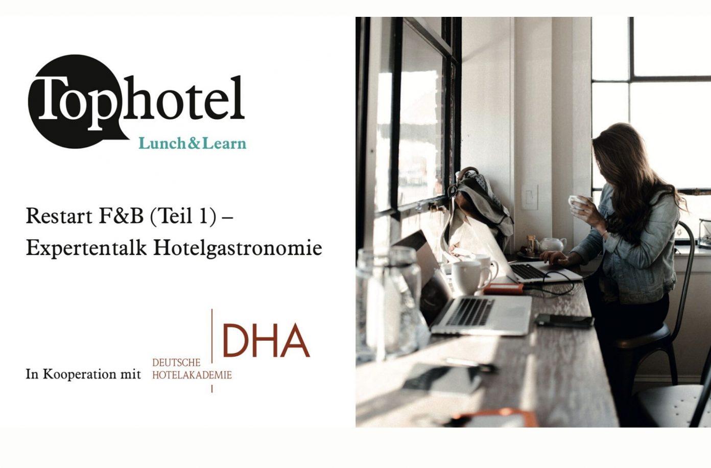 Kostenloses Webinar zum Restart F&B // Expertentalk Hotelgastronomie